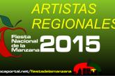 FIESTA NACIONAL de la MANZANA 2015 – ARTISTAS REGIONALES